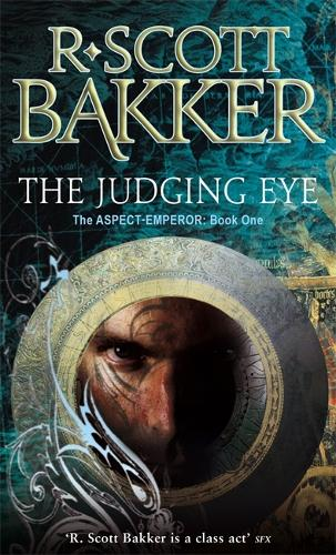 The Judging Eye: Book 1 of the Aspect-Emperor - Aspect-emperor (Paperback)