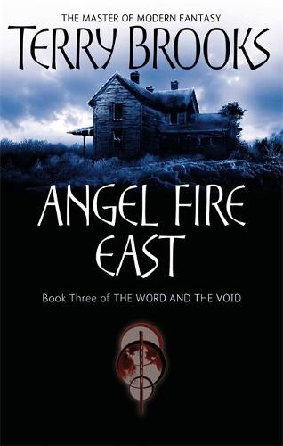 Angel Fire East: The Word and the Void Series: Book Three - Word and the Void (Paperback)