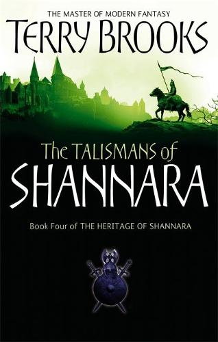 The Talismans Of Shannara: The Heritage of Shannara, book 4 - Heritage of Shannara (Paperback)