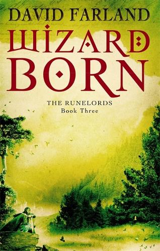 Wizardborn: Book 3 of the Runelords - Runelords (Paperback)