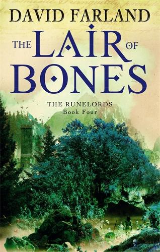 The Lair Of Bones: Book 4 of the Runelords - Runelords 4 (Paperback)