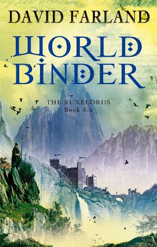 Worldbinder: Book 6 of the Runelords - Runelords (Paperback)