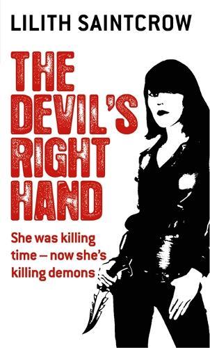 The Devil's Right Hand: The Dante Valentine Novels: Book Three - Dante Valentine Novels (Paperback)