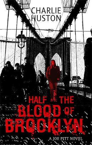 Half The Blood Of Brooklyn: A Joe Pitt Novel, book 3 - Joe Pitt (Paperback)