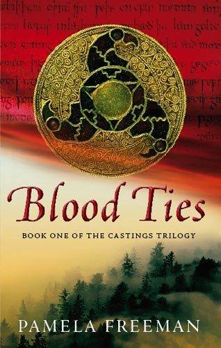 Blood Ties: The Castings trilogy: Book One - Castings Trilogy (Paperback)