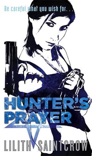 Hunter's Prayer: The Jill Kismet Books: Book Two - Jill Kismet (Paperback)