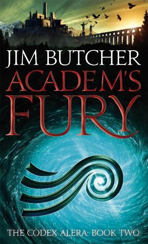 Academ's Fury: The Codex Alera: Book Two - Codex Alera (Paperback)
