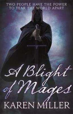 A Blight of Mages (Paperback)