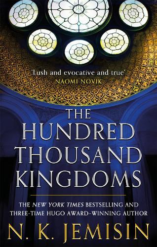 The Hundred Thousand Kingdoms: Book 1 of the Inheritance Trilogy - Inheritance Trilogy (Paperback)