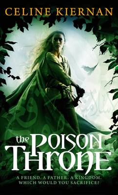 The Poison Throne: The Moorehawke Trilogy: Book One - Moorehawke Trilogy (Paperback)