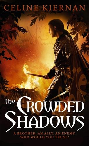 The Crowded Shadows: The Moorehawke Trilogy: Book Two - Moorehawke Trilogy 2 (Paperback)