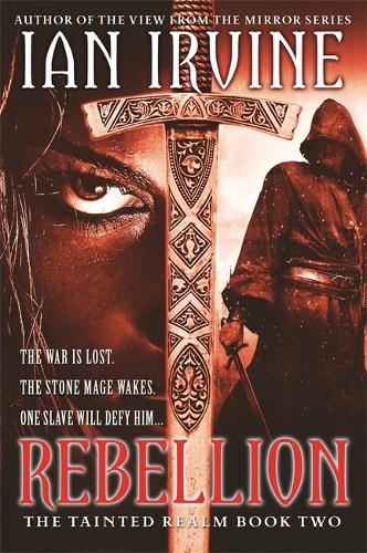 Rebellion: Tainted Realm: Book 2 - Tainted Realm (Paperback)