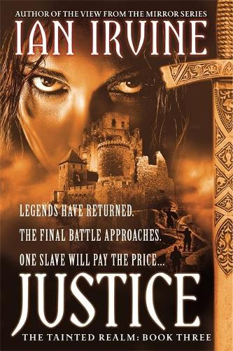 Justice: Tainted Realm: Book 3 - Tainted Realm (Paperback)