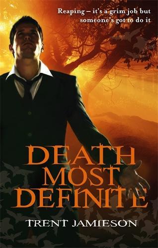 Death Most Definite: Death Works Trilogy - Death Works 1 (Paperback)