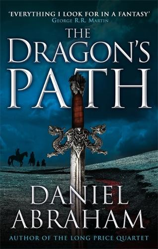 The Dragon's Path: Book 1 of The Dagger and the Coin - Dagger and the Coin (Paperback)