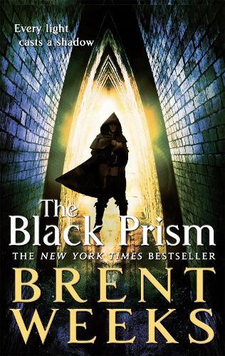 The Black Prism: Book 1 of Lightbringer - Lightbringer (Paperback)