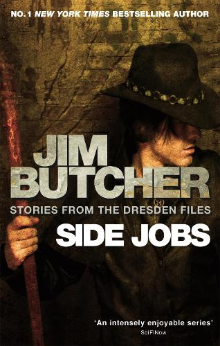 Side Jobs: Stories From The Dresden Files: Stories from the Dresden Files - Dresden Files (Paperback)