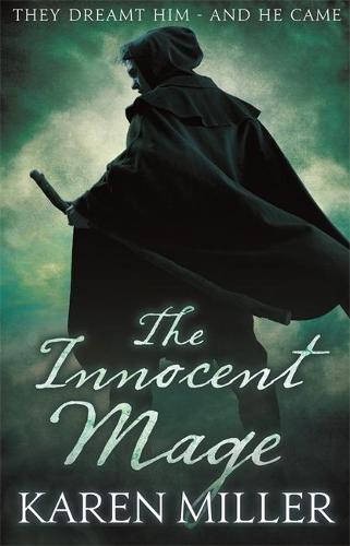 The Innocent Mage: Kingmaker, Kingbreaker Book 1 - Kingmaker, Kingbreaker (Paperback)
