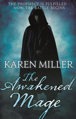 The Awakened Mage: Kingmaker, Kingbreaker Book 2 - Kingmaker, Kingbreaker (Paperback)