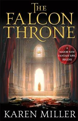The Falcon Throne: Book One of the Tarnished Crown - Tarnished Crown (Hardback)