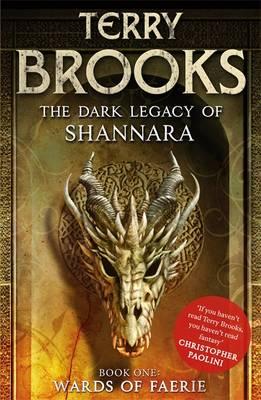 The Wards of Faerie - The Dark Legacy of Shannara 1 (Hardback)