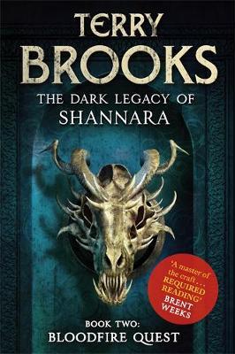 The Bloodfire Quest - The Dark Legacy of Shannara 2 (Hardback)