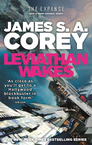 Leviathan Wakes: Book 1 of the Expanse - Expanse (Paperback)