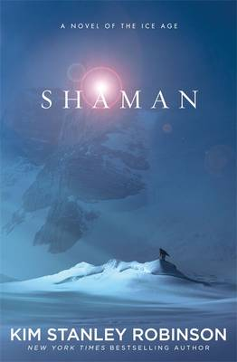 Shaman: A Novel of the Ice Age (Hardback)