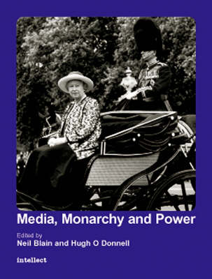 Media, Monarchy and Power: Postmodern Culture in Europe (Paperback)