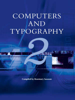 Computers and Typography: v. 2 (Hardback)