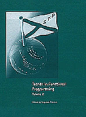 Trends in Functional Programming: v. 2 (Hardback)