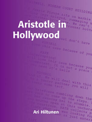 Aristotle in Hollywood: Visual Stories That Work - Cinema & Media S. (Paperback)