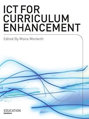 ICT for Curriculum Enhancement (Hardback)