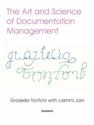 The Art and Science of Documentation Management (Paperback)