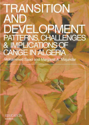 Transition and Development: Patterns, Challenges and Implications of Change in Algeria (Paperback)