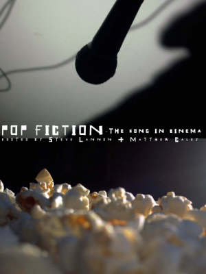 Pop Fiction: The Song in Cinema (Paperback)