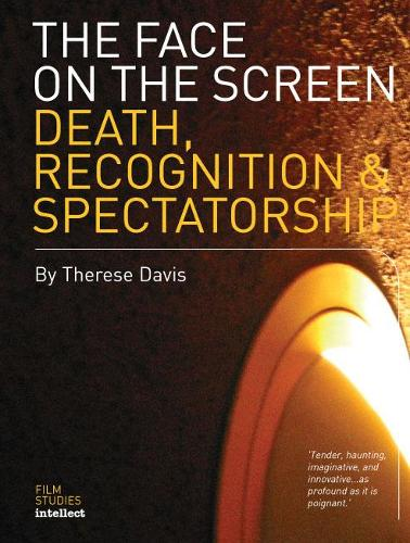 The Face on the Screen: Questions of Recognition (Paperback)