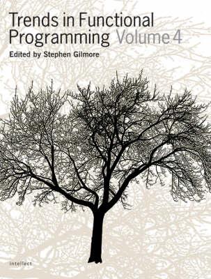 Trends in Functional Programming: v.4 (Paperback)
