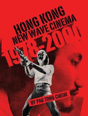 Hong Kong New Wave Cinema (1978-2000) (Paperback)