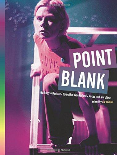 Point Blank: Nothing to Declare, Operation Wonderland and Roses and Morphine - Play Text Series (Paperback)