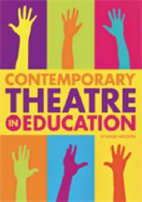 Contemporary Theatre in Education (Paperback)