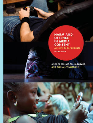 Harm and Offence in Media Content: A Review of the Evidence (Paperback)