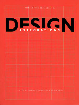 Design Integrations: Research and Collaboration (Paperback)