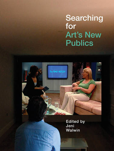 Searching for Art's New Publics (Paperback)