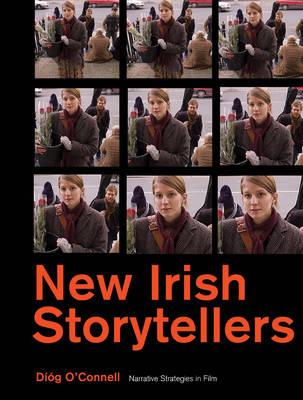 New Irish Storytellers: Narrative Strategies in Film (Paperback)