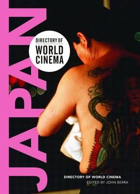 Directory of World Cinema - Japan: Volume 1 - Directory of World Cinema (Paperback)