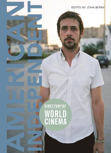 Directory of World Cinema: American Independent - Directory of World Cinema (Paperback)