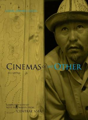 Cinemas of the Other: A Personal Journey with Film-makers from Iran and Turkey (Paperback)