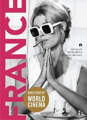 Directory of World Cinema: France - Directory of World Cinema (Paperback)