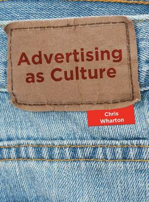 Advertising as Culture (Paperback)